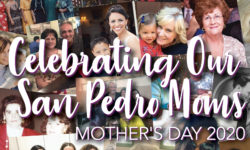 Get Your Photo In San Pedro Today (Maybe On The Cover) & Mother's Day Announcement!